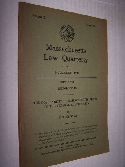 Image for The Government of Massachusetts prior to the Federal Constitution Massachusetts Law Quarterly, November 1924. Vol. X, No. 1
