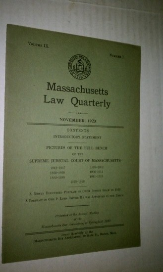 Image for Pictures of the Full Bench of the Supreme Judicial Court of Massachusetts in Massachusetts Law Quarterly, November 1923, Vol. IX, No. 1