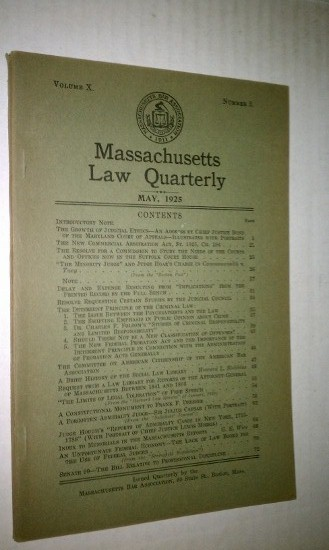Image for The Growth of Judicial Ethics by Justice Bond of Maryland   in Massachusetts Law Quarterly, May 1925, Vol. X, No. 3