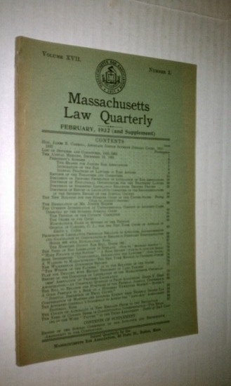 Image for Massachusetts Law Quarterly, February 1932, Vol. XVII, No. 2 The Wickersham Commission Reports (6pp), The resignation of Mr. Justice Holmes (1/2 page), etc.