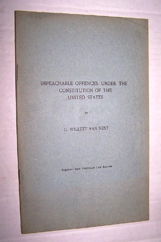 Image for Impeachable Offences Under the Constitution of the United States