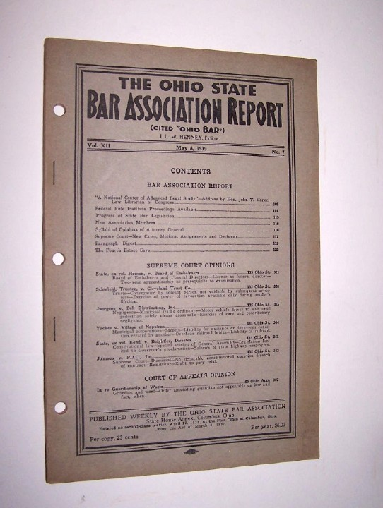 Image for THE OHIO STATE BAR ASSOCIATION REPORT  May 8, 1939 including Juergens v. Bell Distributing