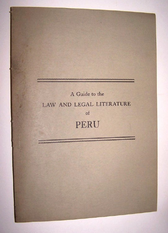 Image for A GUIDE TO THE LAW AND LEGAL LITERATURE OF PERU