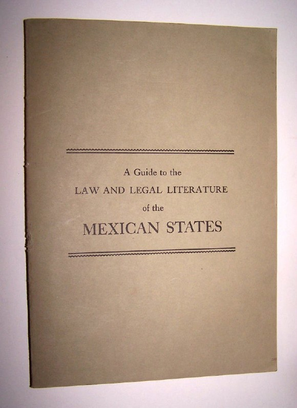 Image for A GUIDE TO THE LAW AND LEGAL LITERATURE OF THE MEXICAN STATES w/ letter identifying errors