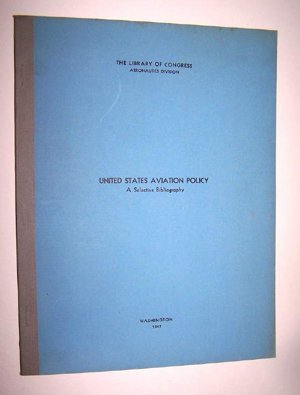 Image for United States Aviation Policy: A Selective Bibliography