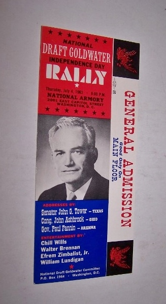 Image for National Draft Goldwater Independence Day Rally [General Admission Ticket] Thursday, July 4, 1963 - 8:00 P.M. National Armory ... Washington, D.C.