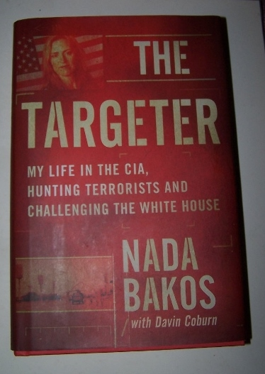 Image for The Targeter - My Life in the CIA , Hunting Terrorists and Challenging the White House