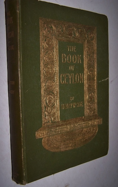 Image for The Book of Ceylon - A Guide to its Railway System and for the Visitor and Tourist Section II: Kandy and the Highlands w/ Folding map of the Goverment Railway of Ceylon