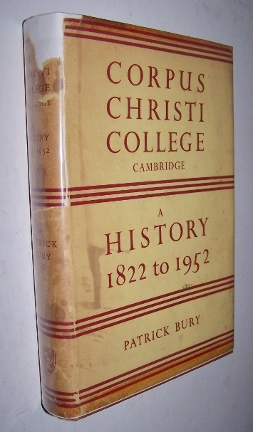 Image for THE COLLEGE OF CORPUS CHRISTI AND OF THE BLESSED VIRGIN MARY A History 1822 to 1952
