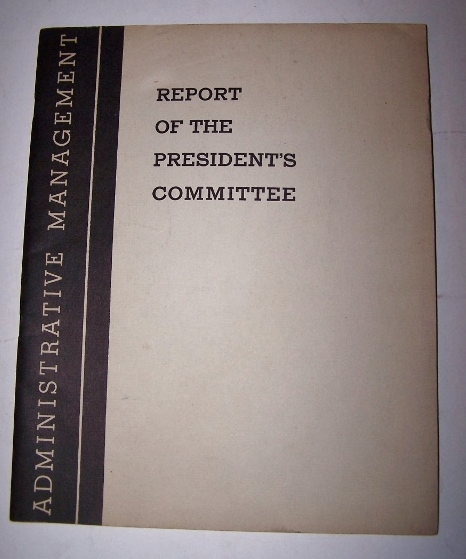 Image for ADMINISTRATIVE MANAGEMENT in the Government of the United States - January 1937  [Report of the Brownlow Commission]
