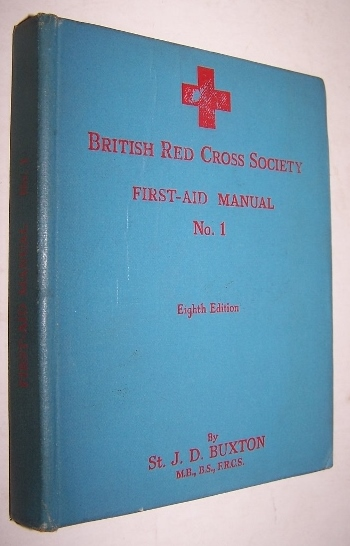 Image for British Red Cross Society First-Aid Manual No. 1 159 illustrations
