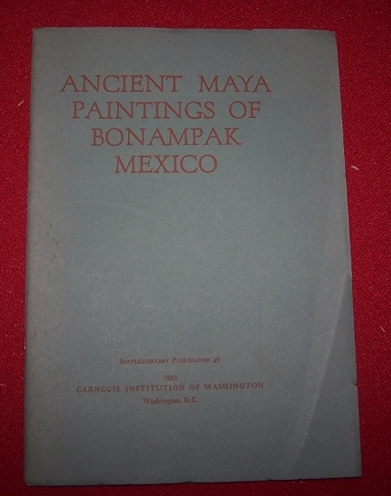 Image for Ancient Maya Paintings of Bonampak Mexico Supplementary Publication 46
